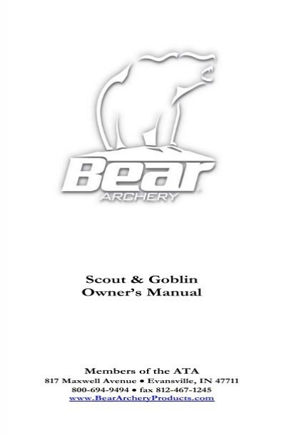 scout goblin owner s manual bear archery rh yumpu com bear archery cruzer owners manual bear brave bow owner's manual