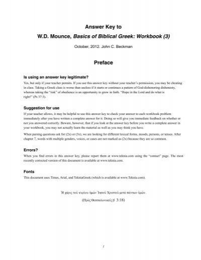 Answer Key to W D  Mounce, Basics of Biblical Greek     - Teknia