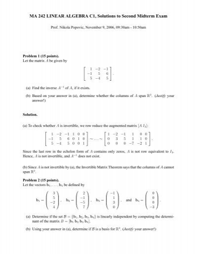 math 221 matrix algebra midterm examination Math 221, spring 2009 introduction to linear algebra instructor: john zweck  systems, biological systems, the stock market, vlsi circuits, and so on in math 221 you will learn the basic material in linear algebra that will later enable you to apply linear  the primary purpose of the quiz is to prepare students for the first midterm exam.