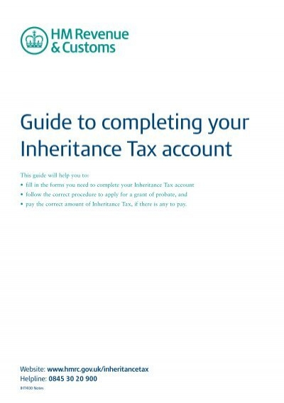 IHT400 Notes : Guide to completing your Inheritance Tax account