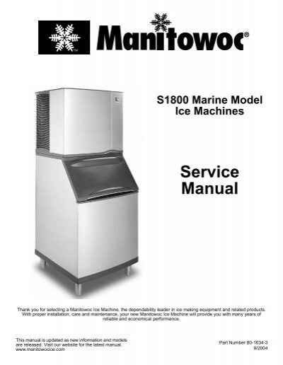 S1800 Marine Model Ice Machines – Service Manual - Manitowoc Ice on