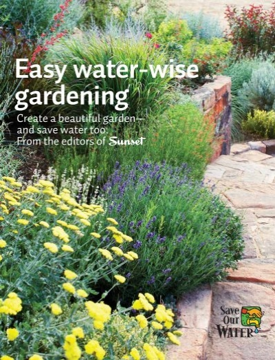 Easy Water Wise Gardening   Save Our Water
