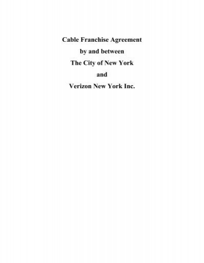 Cable franchise agreement by and between the city of new york cable franchise agreement by and between the city of new york platinumwayz