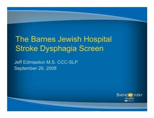The Barnes Jewish Hospital Stroke Dysphagia Screen