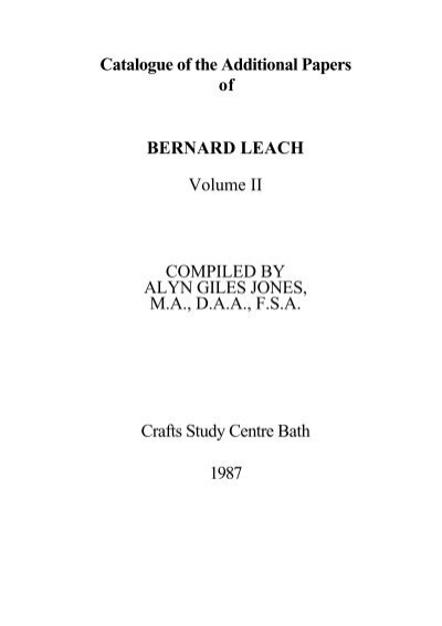 Catalogue Of The Additional Papers Of Bernard Leach Volume Ii