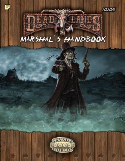 Deadlands reloaded marshal 39 s handbook tarsis for Bureau 13 rpg pdf