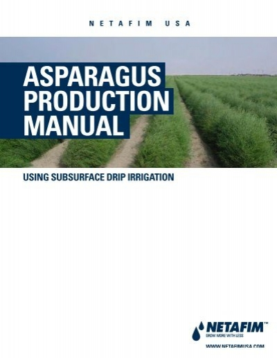 Asparagus Production Manual Netafim Usa