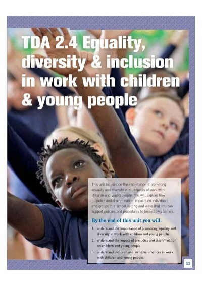 tda unit 204 equality diversity and inclusion for children and young people Register now online for the discount price tickets to the i am not tourist job fair for internationals are available at the discounted price of.