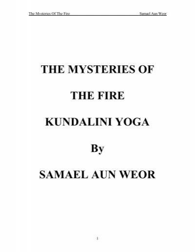 THE MYSTERIES OF THE FIRE KUNDALINI YOGA     - Gnosis Central