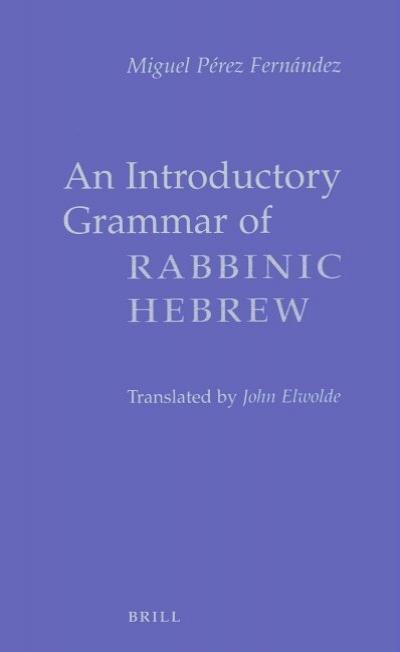 An Introductory Grammar of Rabbinic Hebrew
