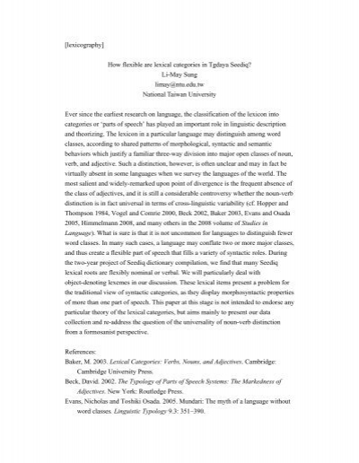 lexical categories of speech 1 the problem of the lexical categories 1 11 a theoretical lacuna 1 the division of words into distinct categories or parts of speech is one of appendix) that prepositions constitute a fourth lexical category.