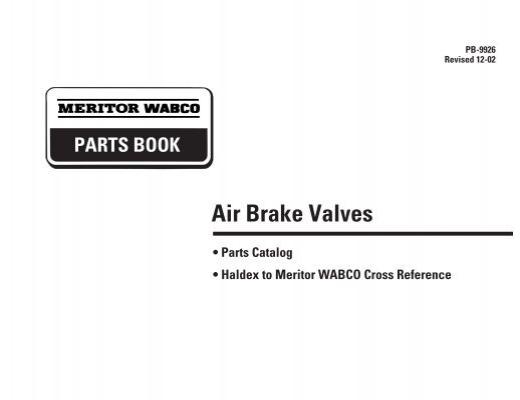 Meritor Wabco Parts : Foot operated valves dual