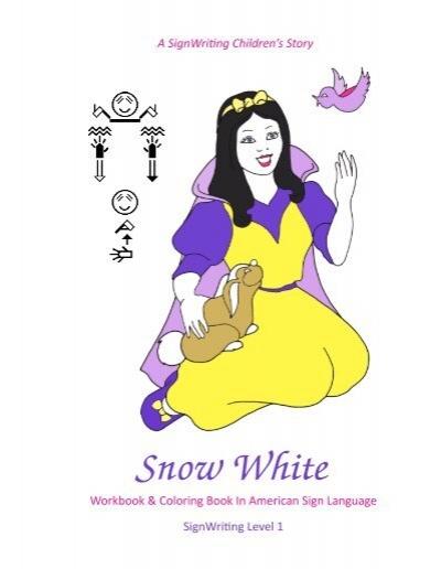 Snow White In ASL
