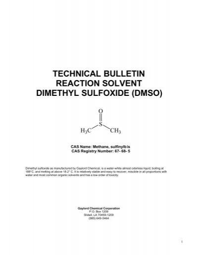 Technical Bulletin Reaction Solvent Dimethyl Sulfoxide (dmso)1