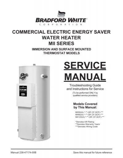 service manual bradford white rh yumpu com bradford white electric water heater service manual Bradford White 50 Gallon Water Heater