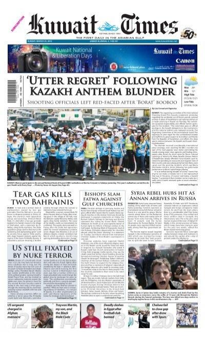 Utter Regret Following Kazakh Anthem Blunder 12 Us Kuwait Times