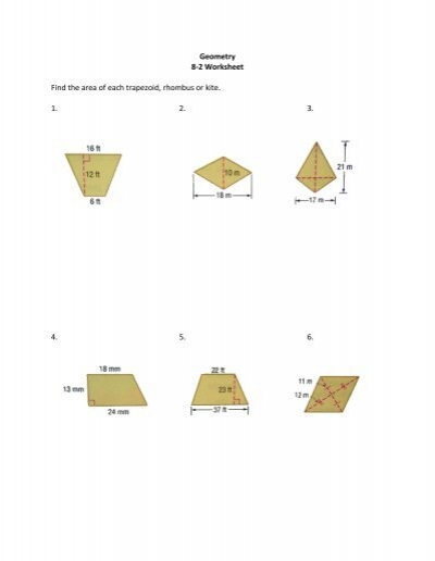 Geometry 8 2 Worksheet Find The Area Of Each Trapezoid Rhombus