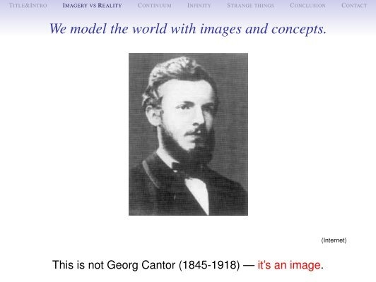 an introduction to the life of georg cantor Georg cantor showed that some infinities are bigger than others  is professor  of philosophy at the university of oxford and tutorial fellow of.