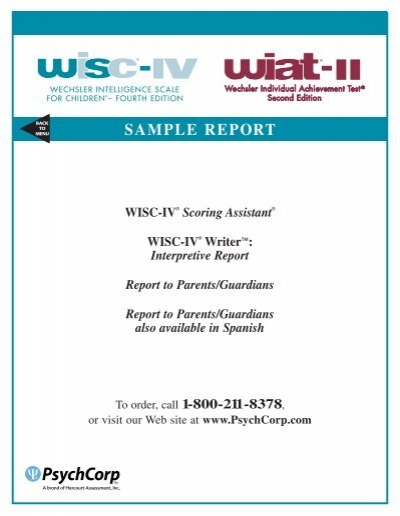 Wiat and wisc sample report | wechsler adult intelligence scale.