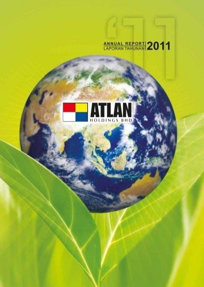 Annual Report Laporan Tahunan 2011 A Tlan Holdings