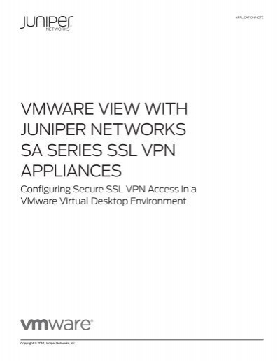 VMWARE VIEW WITH JUNIPER NETWORKS SA SERIES SSL VPN APPLIANCES