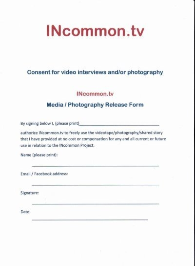 Consent for media interviews andor photography INcommon – Photography Consent Form
