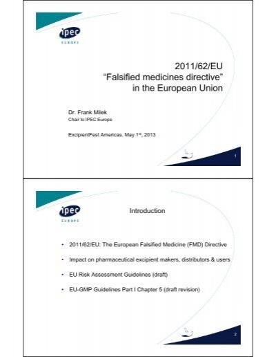 """2011/62/EU """"Falsified medicines directive"""" in the     - IPEC"""