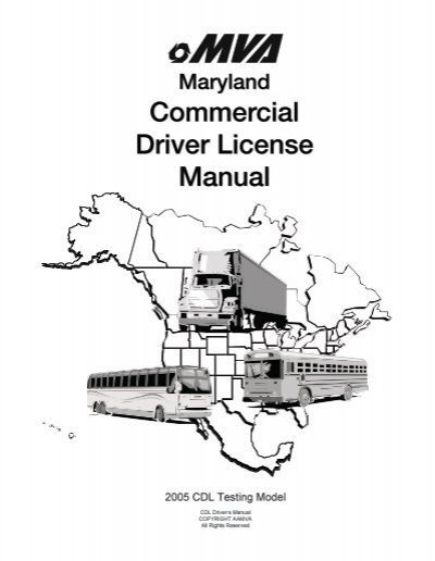 maryland commercial driver license manual - maryland motor