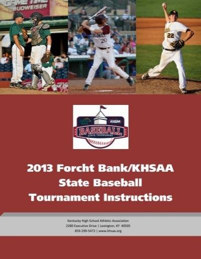 2013 Forcht Bankkhsaa State Baseball Tournament Instructions