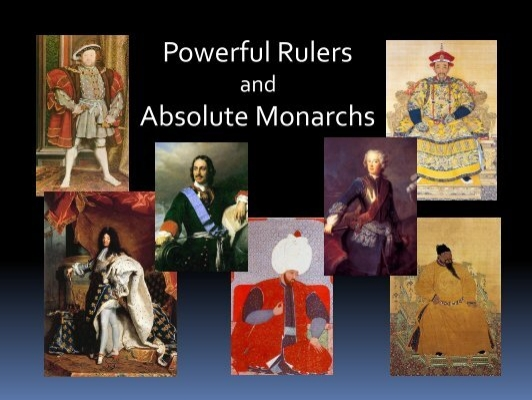 the view of absolute monarchies View in context yet were they as but, independent of these inducements to war, which are more prevalent in absolute monarchies, but which well deserve our.