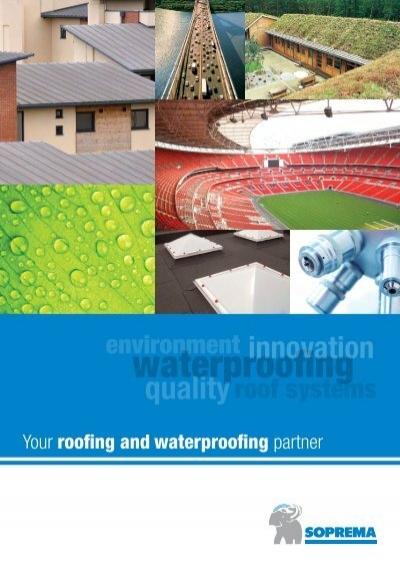 Your Roofing And Waterproofing Partner Soprema