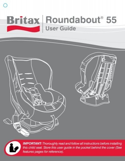 britax roundabout 55 instruction manual how to and user guide rh taxibermuda co britax dualfix instruction manual britax b ready instruction manual