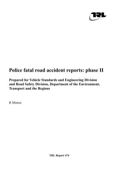 Police fatal road accident reports: phase II