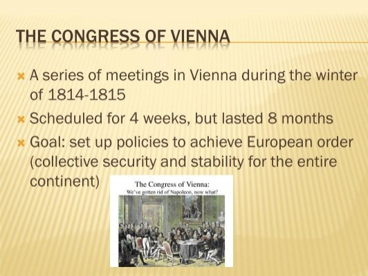 the congress of vienna has finally attained peace in europe The konrad adenauer foundation has taken the belief that the united states of europe can finally bring peace to this peace in europe should be attained.