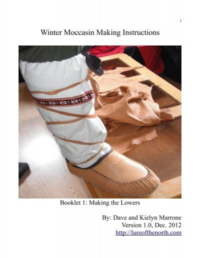 Winter Moccasin Making Instructions Lure Of The North