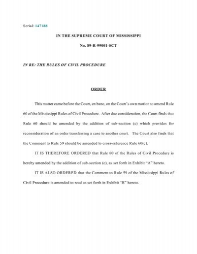 Mississippi Rules Of Civil Procedure >> The Supreme Court Amends Rule 60 Of The Mississippi Rules Of Civil