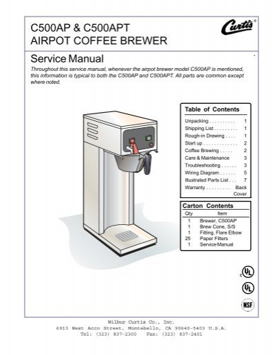 C500AP & C500APT AIRPOT COFFEE BREWER ... - Wilbur Curtis on coffee maker thermostat, coffee maker engine, coffee maker specifications, coffee maker repair, coffee maker valve, coffee maker wire, coffee maker exploded view, coffee maker schematic, coffee maker cover, ge ice maker parts diagram, coffee maker manual, waffle maker wiring diagram, coffee maker sensor, coffee maker parts, how a coffee maker works diagram, bunn coffee maker diagram, coffee maker tools, ice maker wiring diagram, coffee maker fuse, coffee maker hose,