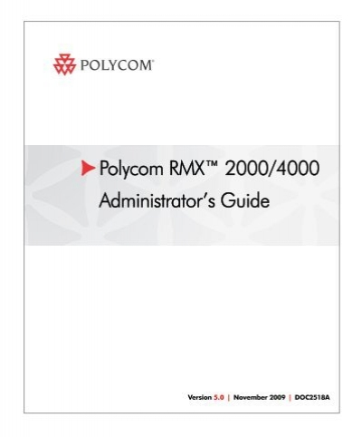 rmx 2000 administrator s guide polycom support rh yumpu com Polycom Resource Manager Polycom Resource Manager