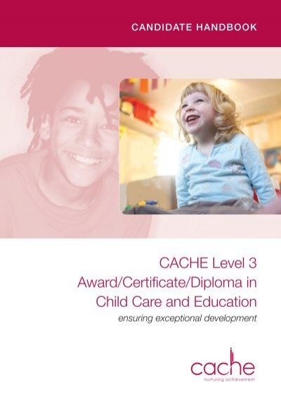 cache level 3 award certificate diploma in child care and