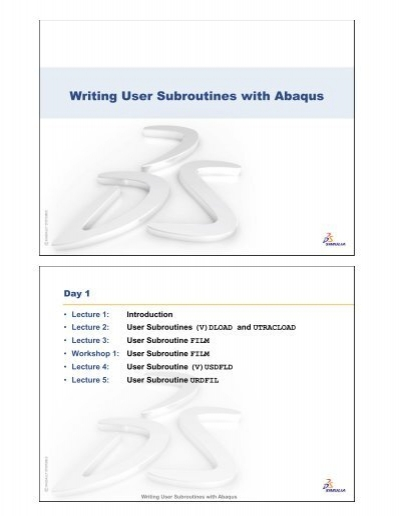 Writing User Subroutines with Abaqus