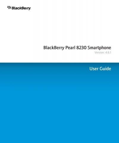 blackberry pearl 8230 smartphone 4 6 1 user guide devdb rh yumpu com BlackBerry 8230 Verizon No-Contract BlackBerry Curve 8230