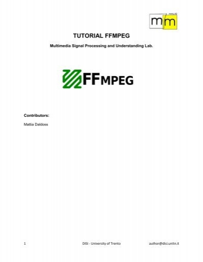 TUTORIAL FFMPEG - MultiMedia Signal Processing and