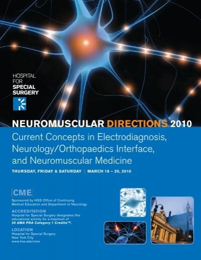 Neuromuscular Directions 2010 - Hospital for Special Surgery