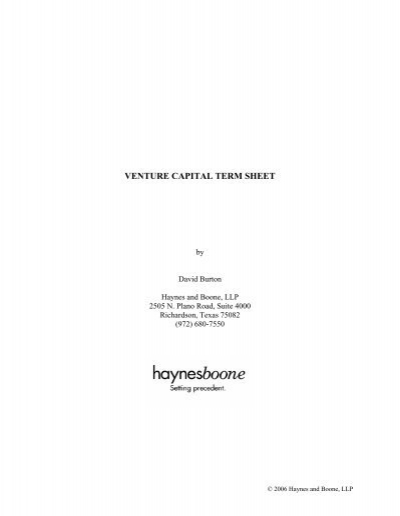 term sheet of venture capitals Navigating the world of venture capital as you seek to raise funds for your business can be scary and confusing because of the high stakes after you identify whether venture capital is a good choice of funding for your company, you can begin to seek out investors  a term sheet is a legal document that outlines the agreements made between.