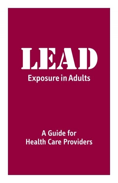 Lead Exposure In Adults 99
