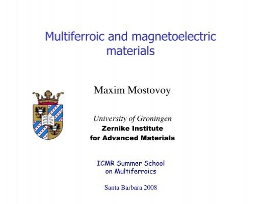 Multiferroic and magnetoelectric materials - ICMR