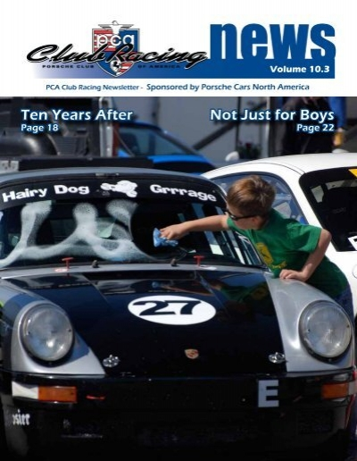 Ten Years After Not Just For Boys Porsche Club Of America - Porsche club racing