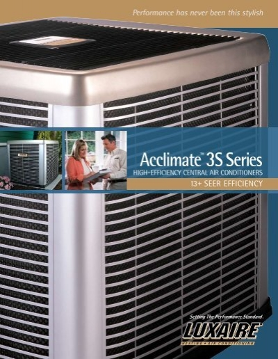 Luxaire Acclimate 3s Series 13 Seer Air Conditioners From