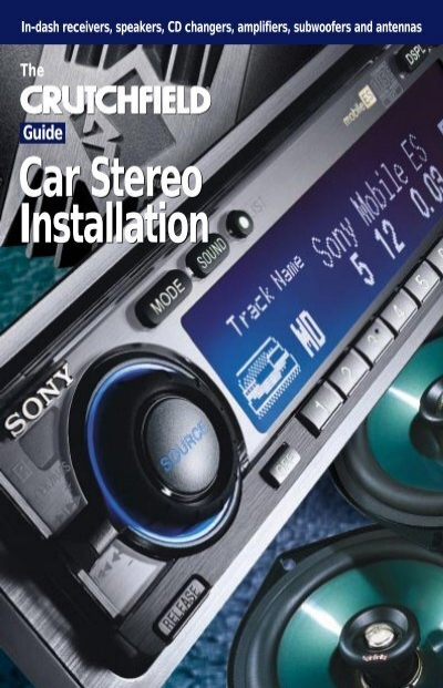 guide car stereo installation crutchfield rh yumpu com crutchfield car stereo installation guide Submersible Well Pump Installation