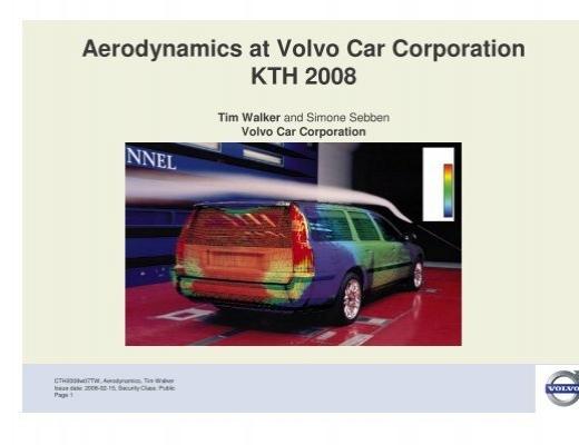 Aerodynamics At Volvo Car Corporation Kth 2008 Kth Mechanics